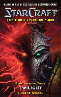StarCraft: Dark Templar: Twilight