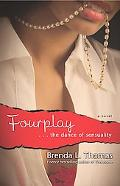 Fourplay...the Dance of Sensuality