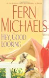 Hey, Good Looking: A Novel
