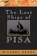 Lost Ships of Pisa