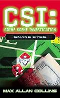 Csi, Crime Scene Investigation Snake Eyes