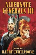 Alternate Generals Iii