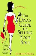 Diva's Guide To Selling Your Soul