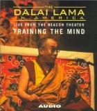The Dalai Lama in America: Training the Mind (Dalai Lama in America: Beacon Theater Lecture)