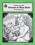 guide for Using Because of Winn-Dixie in the Classroom Literature Unit