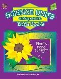 Science Units with Reproducible Little Books