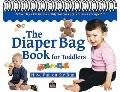 The Diaper Bag Book for Toddlers