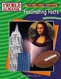 Take Five Minutes: Fascinating Facts From the World Almanac ( Fascinating Facts Series)