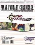 Final Fantasy Chronicles Official Strategy Guide Final Fantasy Iv/Chrono Trigger