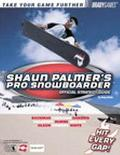 Shaun Palmer's Pro Snowboarder Official Strategy Guide