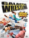 Galactic Wrestling Featuring Ultimate Muscle Official Strategy Guide