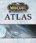 World of Warcraft Atlas: Wrath of the Lich King