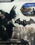Batman: Arkham City / Includes Batman Arkham Asylum - Two Guides in One! (BradyGames Signatu...