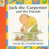 Jack the Carpenter and His Friends