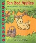 Ten Red Apples : A Bartholomew Bear Counting Book