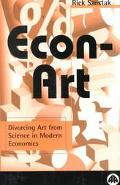 Econ-Art Divorcing Art from Science in Modern Economics