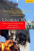 Unholy Wars Afghanistan, America and International Terrorism