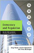 Democracy and Regulation How the Public Can Govern Privatized Essential Services