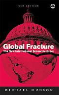 Global Fracture The New International Economic Order