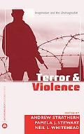 Terror And Violence Imagination And the Unimaginable