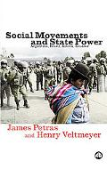 Social Movements And State Power Argentina, Brazil, Bolivia, Ecuador