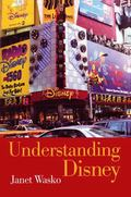 Understanding Disney The Manufacture of Fantasy