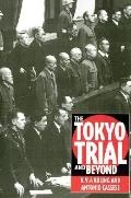 Tokyo Trial and Beyond Reflections of a Peacemonger
