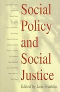 Social Policy and Social Justice The Ippr Reader