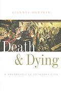 Death And Dying A Sociological Introduction