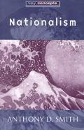 Nationalism Theory, Ideology, History