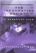 Information Society A Skeptical View