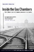 Inside the Gas Chambers: Eight Months in the Soderkimmando of Auschwitz