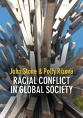 Racial Conflict in Global Society (PPSS - Polity Political Sociology series)