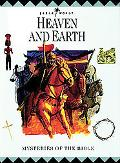 Heaven and Earth: Bible World Volume 10