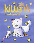Little Kitten's Friendship Book