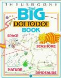 Usborne Second Big Dot-To-Dot Book