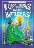 Wallop and Whizz and the Bottle of Fizz