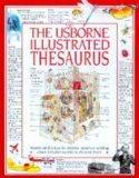 The Usborne Illustrated Thesaurus (Usborne Dictionaries)
