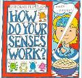 How Do Your Senses Work?