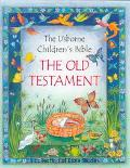 Old Testament The Usborne Children's Bible