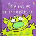 Este No Es Mi Monstruo/This is not my monster
