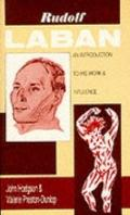 Rudolf Laban: An Introduction to His Work and Influence - John Hodgson - Paperback