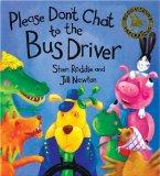 Don't Chat to the Bus Driver (Bloomsbury Paperbacks)