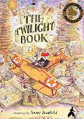 Twilight Book A Story That's Also a Game, a Puzzle, and a Chase