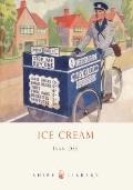 Ice Cream : A History