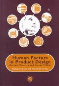 Human Factors in Product Design Current Practice and Future Trends