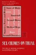 Sex Crimes on Trial The Use of Sexual Evidence in Scottish Courts