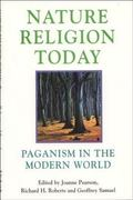 Nature Religion Today Paganism in the Modern World