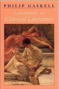 Landmarks in Classical Literature