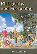 Philosophy And Friendship